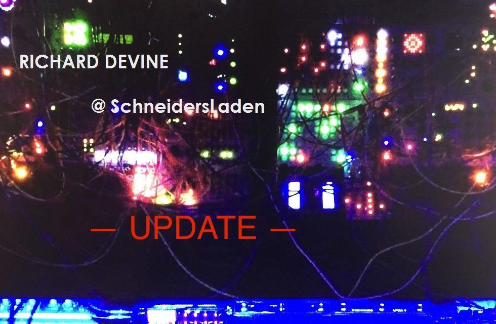 RICHARD DEVINE (update: & SURACHAI) @ SchneidersLaden showroom > this! FRIDAY Oct. 6th/6pm