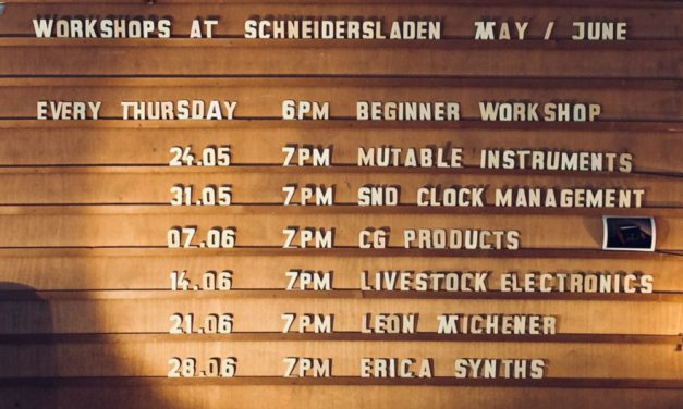 Workshops! 7th of June -> 6PM – Beginner // 7PM – CG Products – eurorack modules and more from Berlin