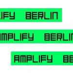 Amplify Berlin at Acud Macht Neu – supported by SchneidersLaden