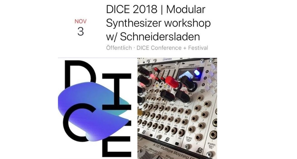 DICE 2018 | Modular Synthesizer workshop w/ Schneidersladen