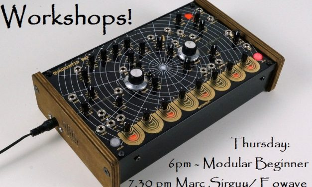Two workshops! Modular Beginner // Eowave with Marc Sirguy!