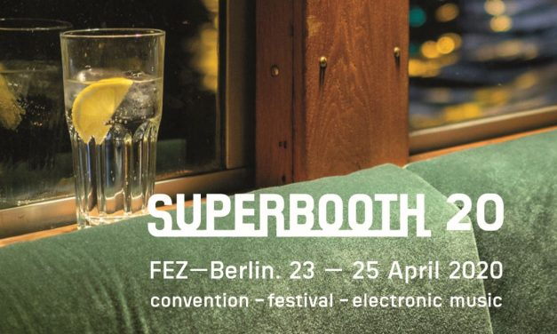New artists & exhibitors announced for SUPERBOOTH20!