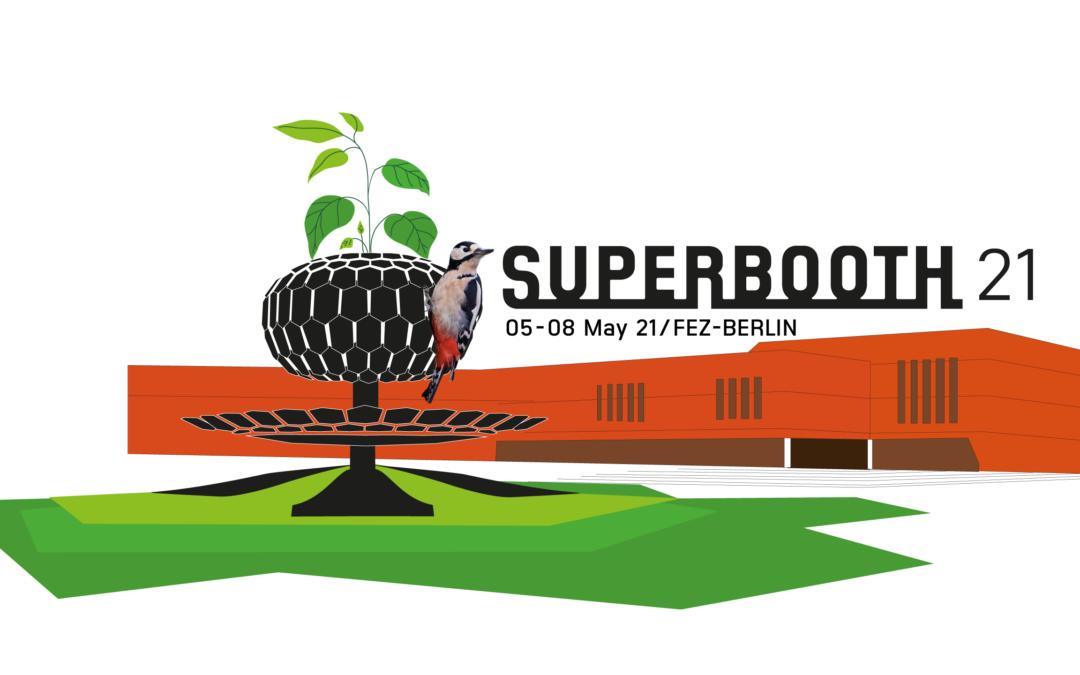 SUPERBOOTH21 & SOOPERgrail